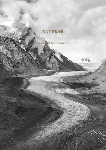 Zanskar Książka do pisania - Aleksandra Pawlicka | okładka