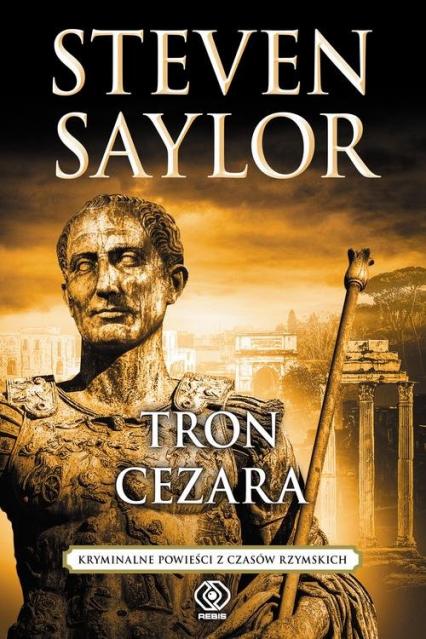Tron Cezara - Steven Saylor | okładka