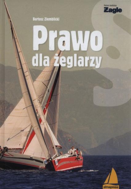 Prawo dla żeglarzy - Bartosz Ziemblicki | okładka