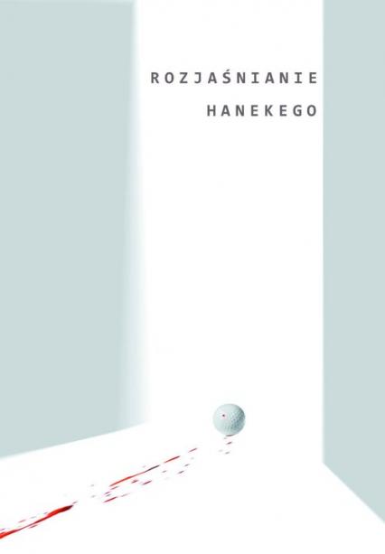 Rozjaśnianie Hanekego -  | okładka