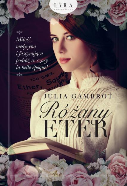 Różany eter - Julia Gambrot | okładka
