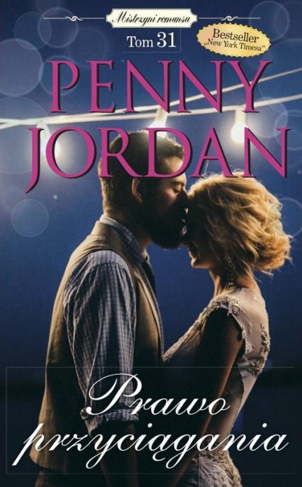 Mistrzyni romansu Tom 31 Prawo przyciągania - Penny Jordan   okładka