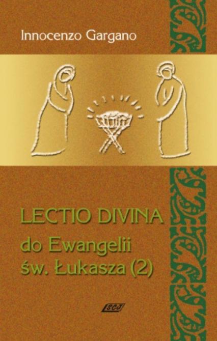 Lectio Divina 5 Do Ewangelii Św Łukasza 2 - Innocenzo Gargano | okładka
