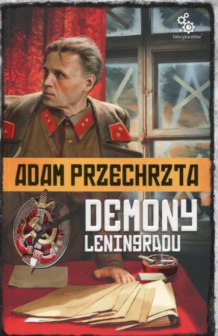 Cykl Wojenny Tom 1 Demony Leningradu - Adam Przechrzta | okładka