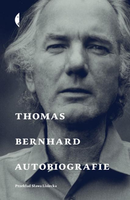 Autobiografie Thomas Bernhard - Thomas Bernhard | okładka