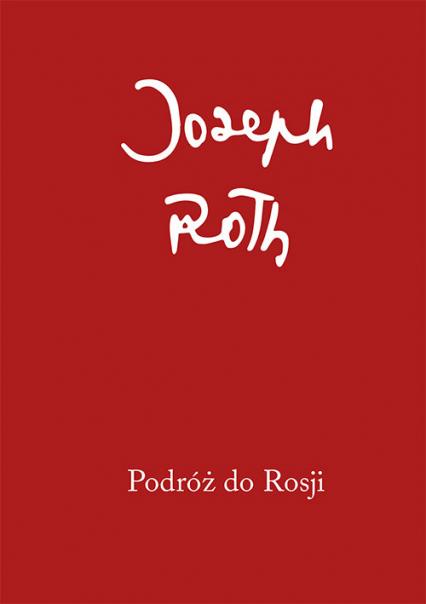 Podróż do Rosji - Joseph Roth | okładka