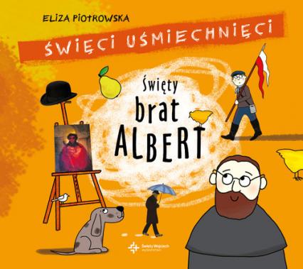 Święty Brat Albert - Eliza Piotrowska | okładka
