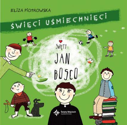 Święty Jan Bosko - Eliza Piotrowska   okładka