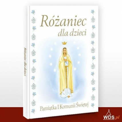 Różaniec dla dzieci Pamiątka I Komunii Świętej - Halina Błaż   okładka