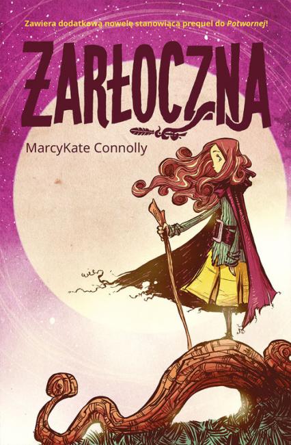 Żarłoczna - MarcyKate Connolly | okładka