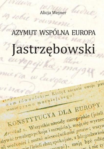 Azymut wspólna Europa Jastrzębowski - Alicja Wejner | okładka