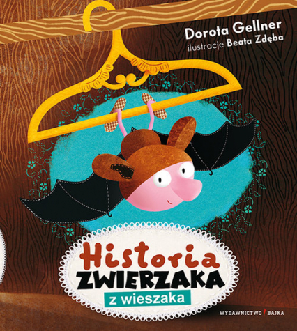 Historia zwierzaka z wieszaka - Dorota Gellner   okładka