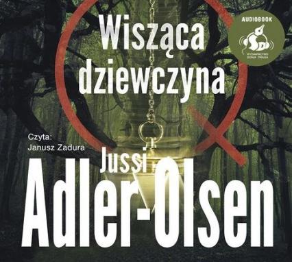 Wisząca dziewczyna - Jussi Adler-Olsen | okładka