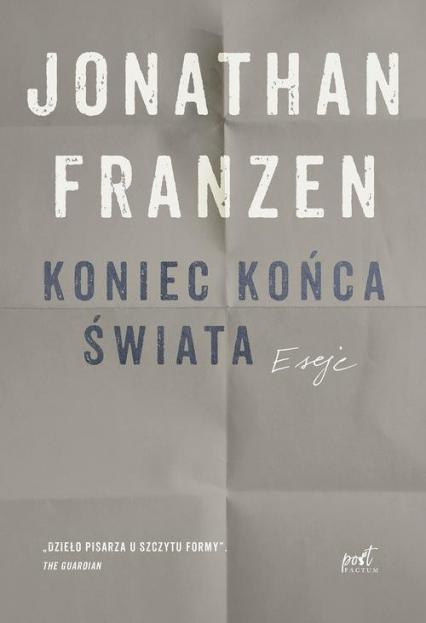 Koniec końca świata - Jonathan Franzen | okładka
