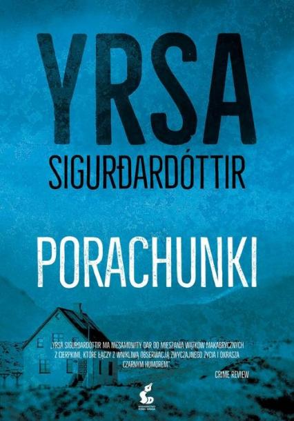 Porachunki - Yrsa Sigurdardóttir | okładka