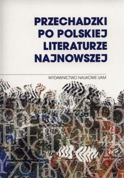 Przechadzki po polskiej literaturze najnowszej -  | okładka