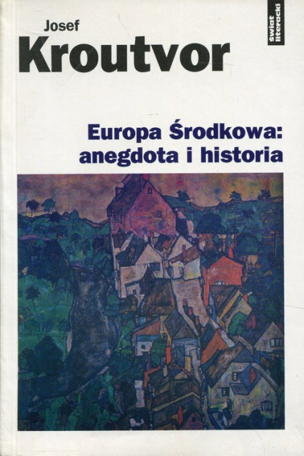 Europa środkowa: anegdota i historia - Josef Kroutvor | okładka