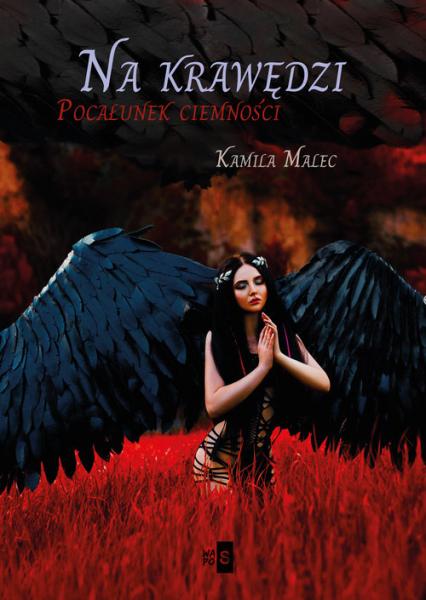 Na krawędzi Pocałunek ciemności - Kamila Malec | okładka