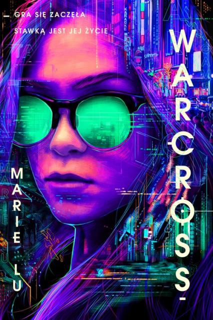 Warcross - Marie Lu | okładka