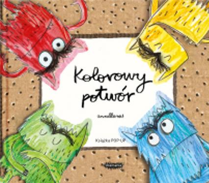 Kolorowy potwór. Książka Pop-up - Anna Llenas | okładka