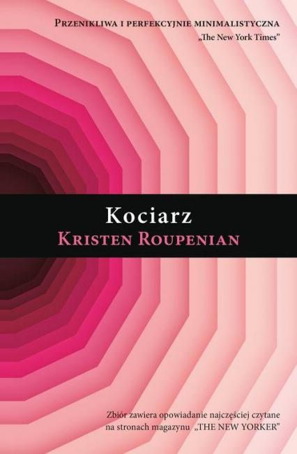 Kociarz - Kristen Roupenian   okładka