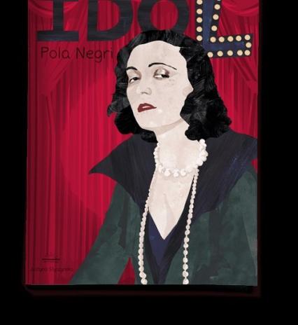 Idol Pola Negri - Justyna Styszyńska | okładka