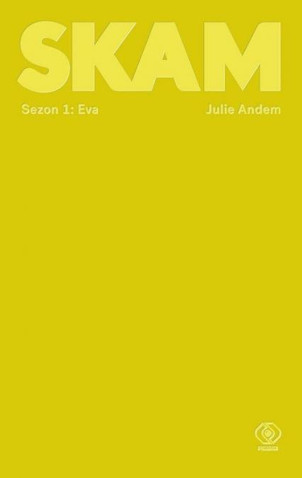 Eva. SKAM. Sezon 1 - Julie Andem | okładka
