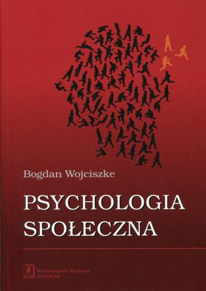 Psychologia społeczna - Bogdan Wojciszke | okładka