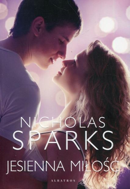 Jesienna miłość - Nicholas Sparks   okładka