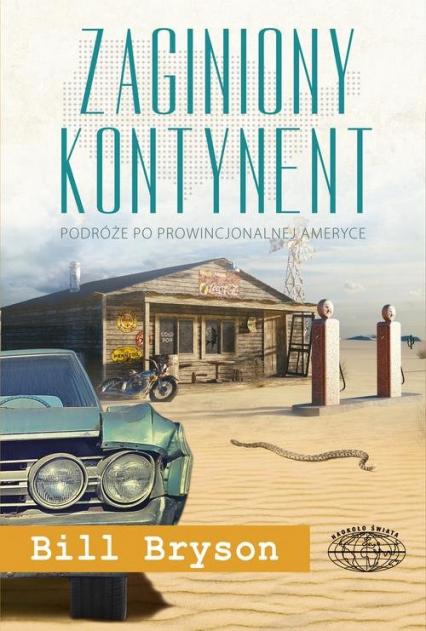 Zaginiony kontynent - Bill Bryson | okładka