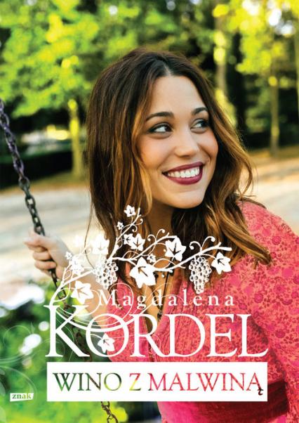 Wino z Malwiną - Magdalena Kordel | okładka