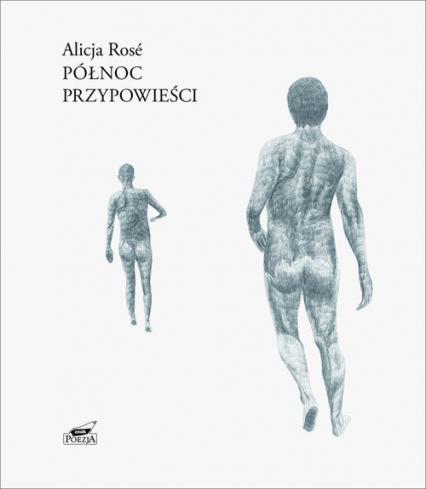 Północ Przypowieści - Alicja Rosé | okładka