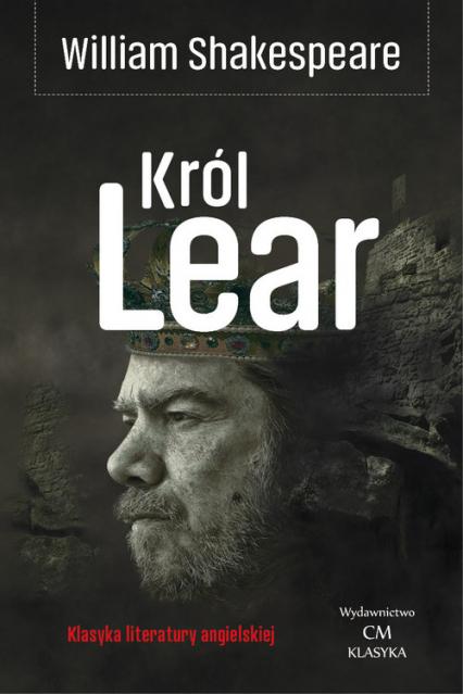 Król Lear - William Shakespeare | okładka