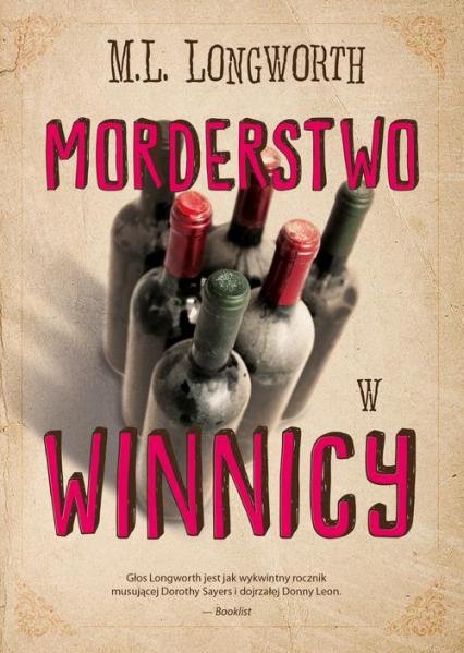 Verlaque i Bonnet na tropie Tom 3 Morderstwo w winnicy - Longworth Mary Lou | okładka