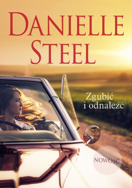 Zgubić i odnaleźć - Danielle Steel | okładka
