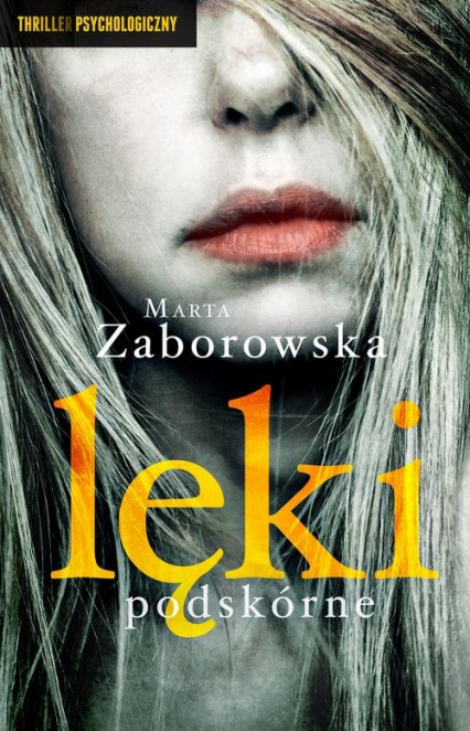 Lęki podskórne - Marta Zaborowska | okładka