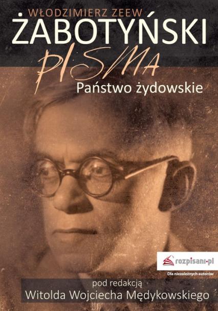 Pisma Państwo żydowskie - Żabotyński Włodzimierz Zeew | okładka