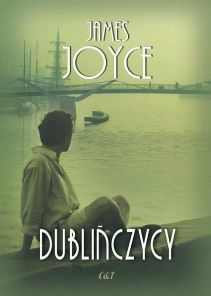 Dublińczycy - James Joyce | okładka
