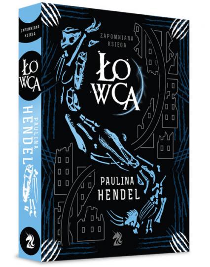 Łowca Zapomniana Księga 3 - Paulina Hendel | okładka