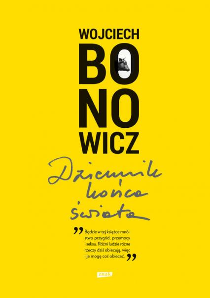 Dziennik końca świata - Wojciech Bonowicz | okładka