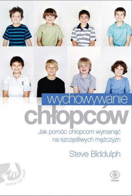 Wychowywanie chłopców - Steve Biddulph | okładka