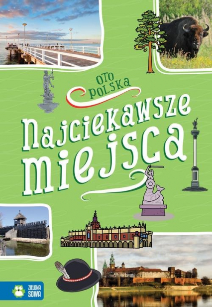 Oto Polska Najciekawsze miejsca - Renata Falkowska | okładka