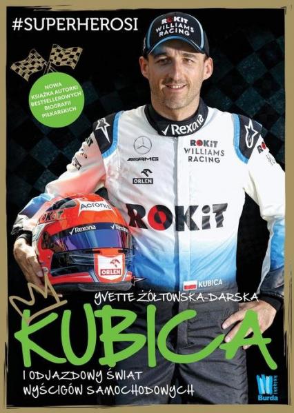 Kubica i odjazdowy świat wyścigów samochodowych - Yvette Żółtowska-Darska   okładka