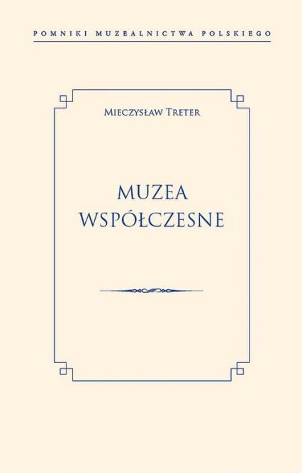 Muzea współczesne - Mieczysław Treter | okładka