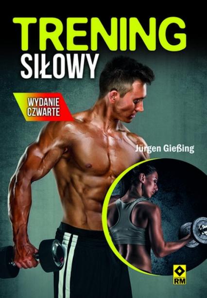 Trening siłowy - Jurgen Giessing | okładka