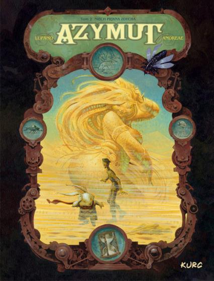 Azymut tom 2 Niech Piękna zdycha - Lupano Wilfrid, Andreae Jean-Baptiste   okładka