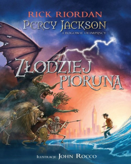 Percy Jackson i bogowie olimpijscy Złodziej Pioruna - Rick Riordan | okładka