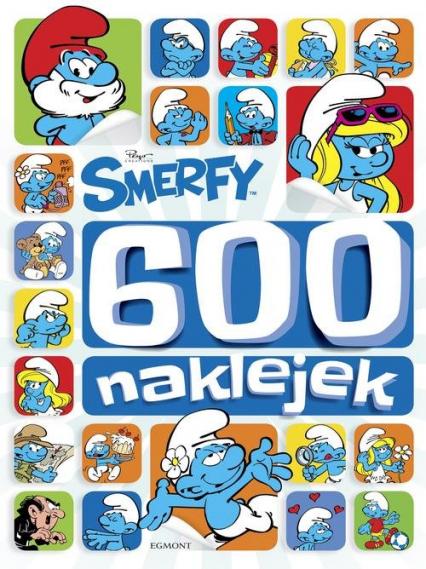 Smerfy 600 naklejek - zbiorowe opracowanie | okładka