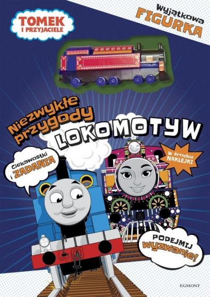Tomek i Przyjaciele Niezwykłe przygody lokomotyw - . opracowanie zbiorowe | okładka