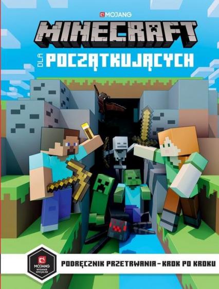 Minecraft dla początkujących Podręcznik przetrwania - Stephanie Milton | okładka